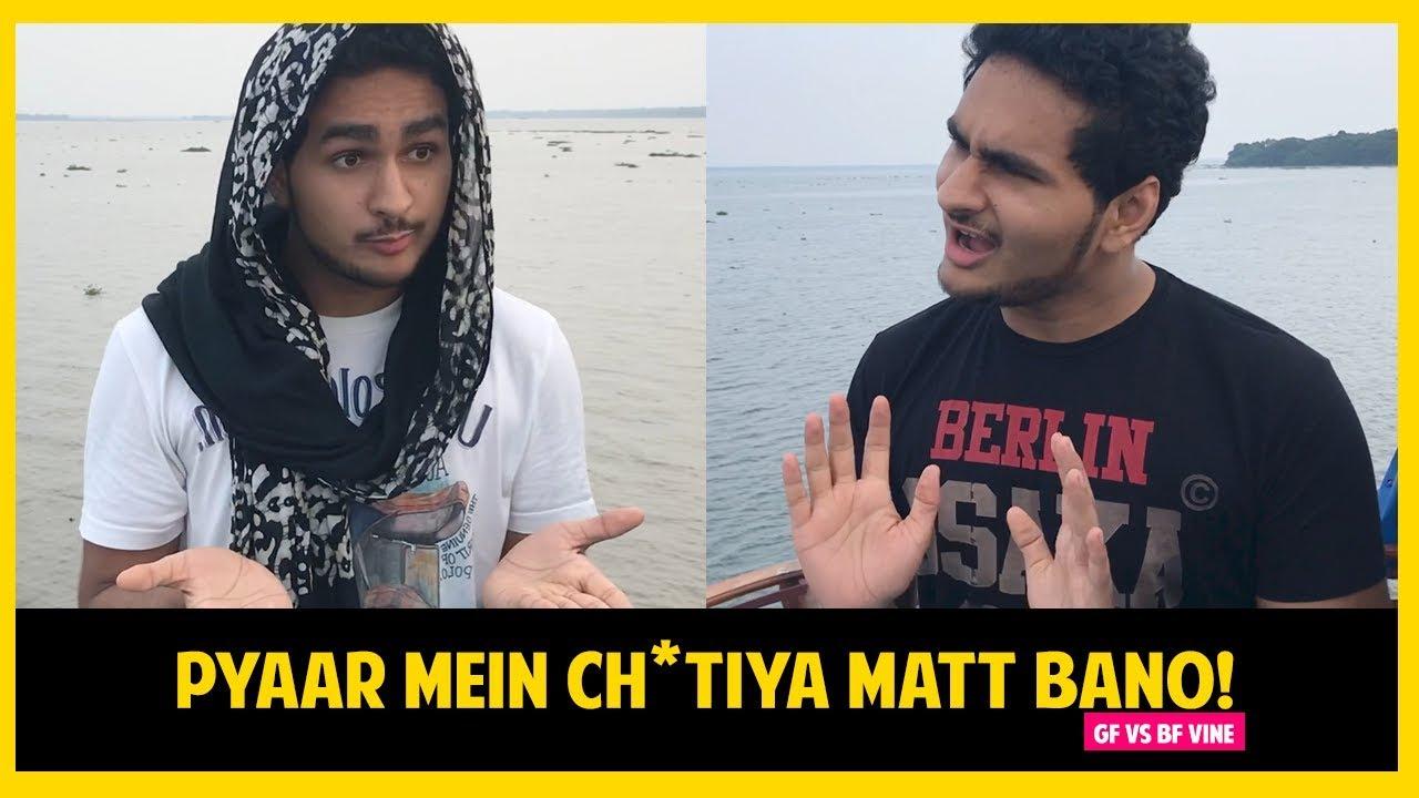 Funny Indian Vines | PYAAR MEIN CHEESY BANO, CH*TIYA NAHI! | Funny GF BF Videos | Anmol Sachar Vines
