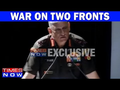 Army Chief Gen Bipin Rawat Hints At War On Two Fronts | TIMES NOW Exclusive