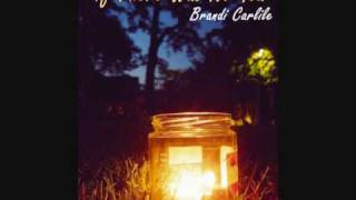 Watch Brandi Carlile If There Was No You video