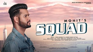 Squad | ( Full HD) | Mohit | New Punjabi Songs 2019 | Latest Punjabi Songs