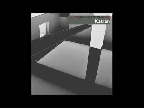 Sounds From NoWhere Podcast #029 - Katran