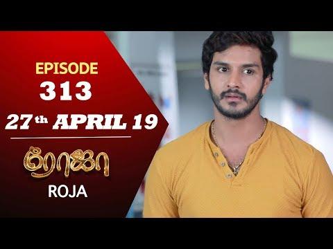 ROJA Serial   Episode 313   27th Apr 2019   Priyanka   SibbuSuryan   SunTV Serial   Saregama TVShows