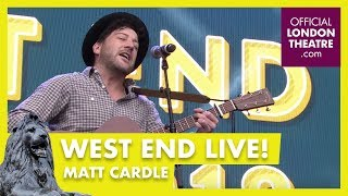 west end live 2018 matt cardle