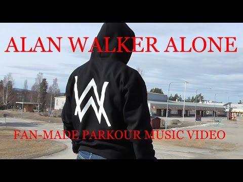 Alan Walker-Alone [Fan made Parkour music video]