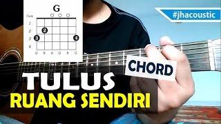 Tulus - Ruang Sendiri Guitar Tutorial ( Chords )
