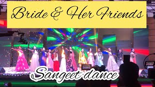 Bride & Her Friends |  Sangeet dance | wedding choreography
