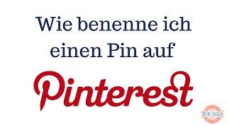 Pinterest Pins benennen (Teil 5)