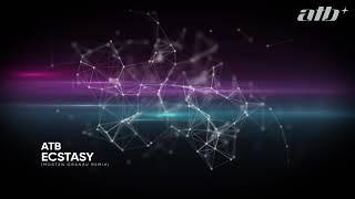 Download ATB - Ecstasy (Morten Granau Remix)