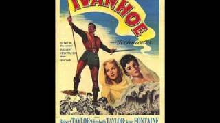 Ivanhoe (1952) - Overture - Miklos Rozsa