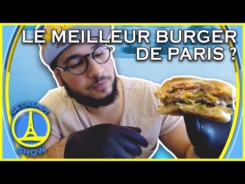 LE MEILLEUR BURGER DE PARIS ? DEGUSTATION ! - GET READY SHOW #66