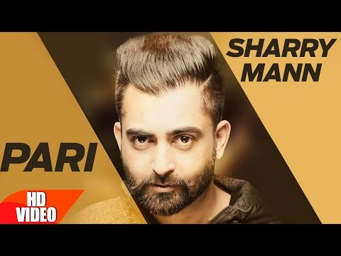 Swargan Di Pari (Full Video) | Sharry Mann | Latest Punjabi Song 2017 | Speed Records