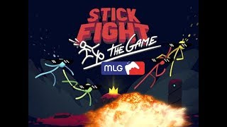 MLG Stick Fight The Game 2018