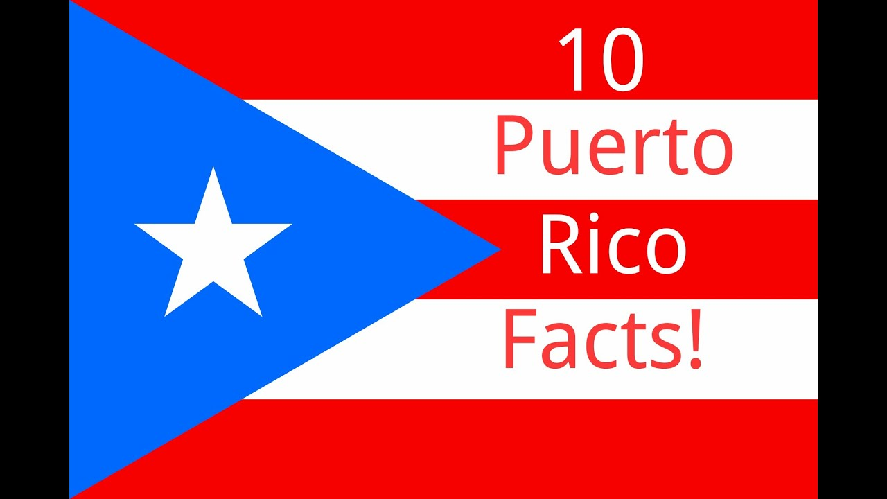 10 Puerto Rico Facts  YouTube