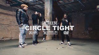 Lil Reese - Circle Tight (Official Music Video)