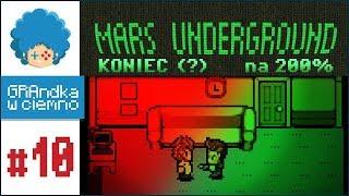 Mars Underground PL #10 - FINAŁ | Quantiser na 200%!