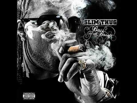 Thug - Slim Thug + Lyrics