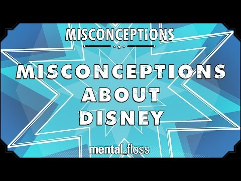 Misconceptions about Disney - mental_floss on YouTube (Ep. 28)