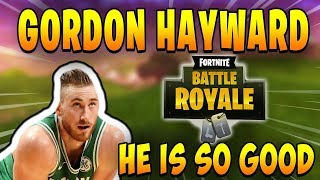 GORDON HAYWARD STREAMS FORTNITE (HE IS GOOD) | Fortnite Epic & Funny Moments