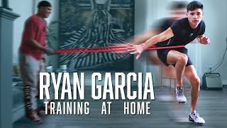 How to train like a professional boxer during quarantine  | Ryan Garcia Vlogs