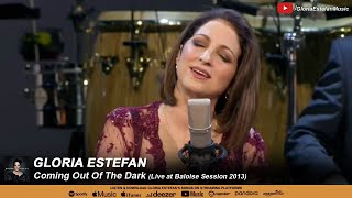 Gloria Estefan - Coming Out of the Dark (Live at Baloise Session 2013)