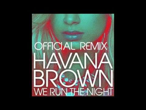 Havana Brown We Run The Night Angger Dimas Remix Promo Edit Youtube