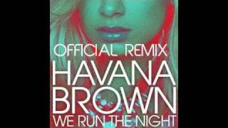 Havana Brown - We Run The Night (Angger Dimas Remix) [Promo Edit]