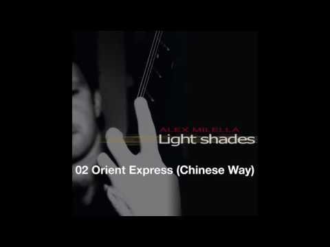 02 Orient Express (Chinese Way)