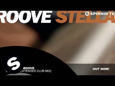 Daddy's Groove - Stellar (Extended Club Mix)