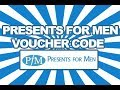 Presents for Men Discount Code, Voucher Code and Promotional Codes 2014