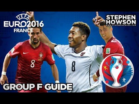 Group F: Austria, Hungary, Iceland & Portugal   Euro 2016 Guide