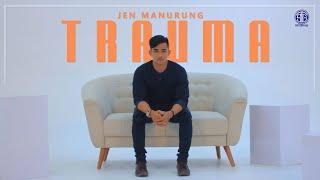 Jen Manurung - Trauma (Official Music Video) Lagu Batak Viral 2020