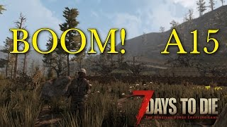 ALPHA 15  7 Days To Die A15 Let's play Episode 2: Military Camp