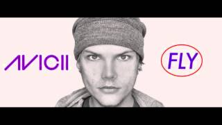 Avicii - Fly (NEW 2013) Remix HQ
