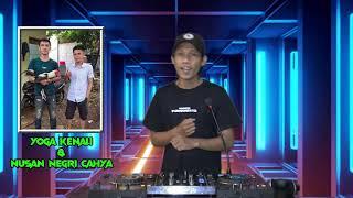 Download lagu DJ CINTA TANPA RESTU SPECIAL REQ YOGA KENALI & NUSAN NEGRI CAHYA FROM OKU SELATAN - DJ GUNTUR JS