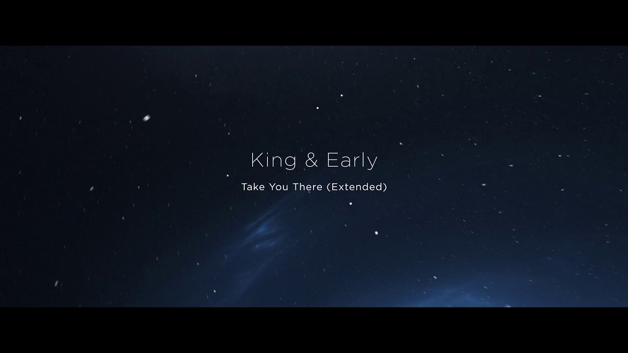 Download King & Early - Take You There (Extended Mix) [Fly Boy Records]