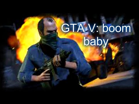 Gta 5 Boom Baby Youtube