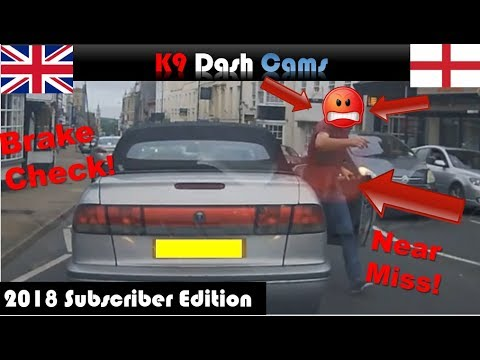 Dash Cam Subscriber Edition 2018 | Road Rage | Close calls | Bad Driving