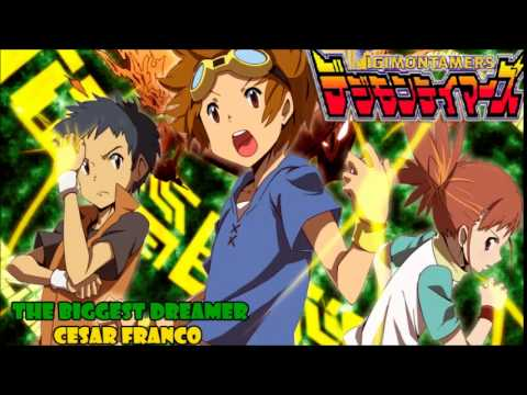 The Biggest Dreamer (Digimon Tamers opening) version full by Cesar ...