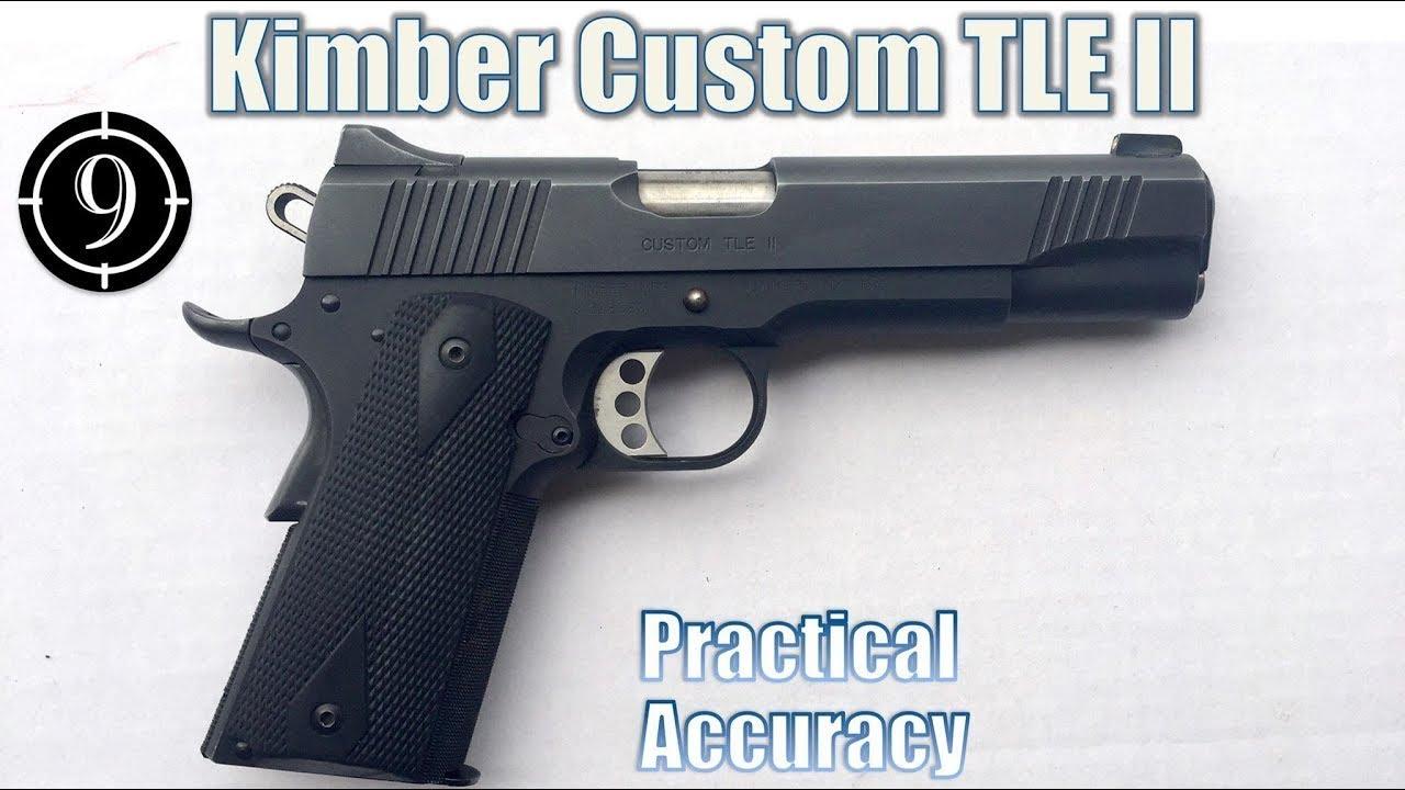 1911, Kimber Custom TLE II - Close Range Practical Accuracy