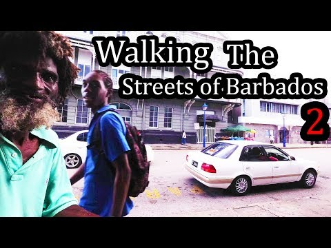 BARBADOS Streets Two - 2017 - Walking in Bridgetown (4K) October