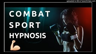 POWERFUL Combat sport hypnosis for BOXING🔥Boxer hypnosis