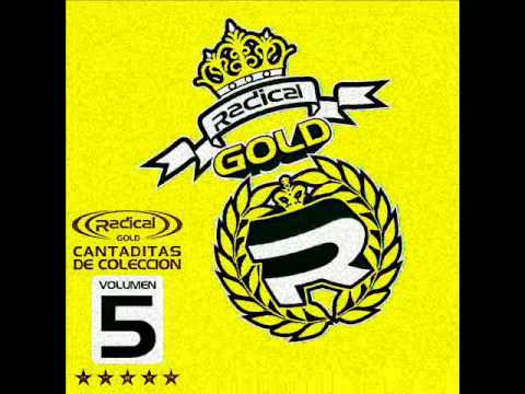 ((RADICAL)) GOLD - CANTADITAS DE COLECCION VOL.5 2007
