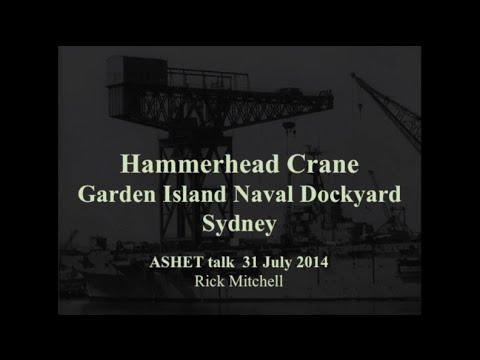 Rick Mitchell - Hammerhead Crane, Garden Island Naval Dockyard, Sydney