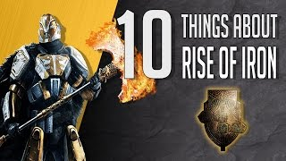10 things you need to know about destiny rise of iron