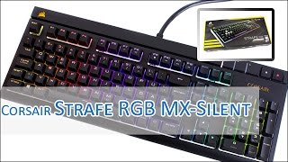 Corsair Strafe RGB - MX-Silent RGB Switch sound and Clicking