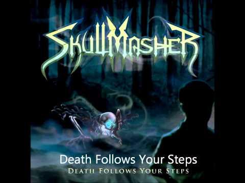 Death Follows Your Steps