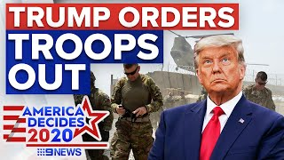 Trump reduces troop levels in Afghanistan and Iraq | 9News Australia