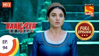 Baalveer Returns - Ep 94 - Full Episode - 17th January 2020
