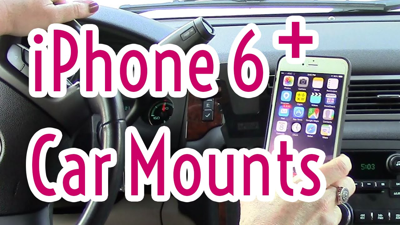 best loved 226bf 3addc iPhone 6 Plus Car Mounts and Cases that Fit
