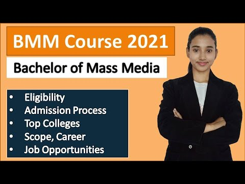 BMM Course, Bachelor Of Mass Media Eligibility, Scope, Jobs